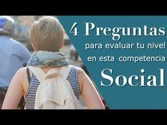 4 Preguntas Para Evaluar Tu Nivel En Esta Competencia Social