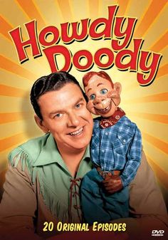 The Howdy Doody Show was on NBC from 1947 through 1960 and was the first show of the day. It was also the first television show to hit the 2000 episode mark. I loved the Howdy Doody Show! It was one of the first shows I ever watched on TV in the Photo Vintage, Vintage Tv, Vintage Items, Funny Vintage, Vintage Stuff, My Childhood Memories, Sweet Memories, Childhood Games, Howdy Doody