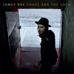 Chaos And The Calm - James Bay's debut album cover. Can't wait for this!