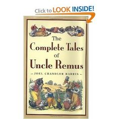 """The Complete Tales of Uncle Remus"" by Joel Chandler Harris. Never will be any storyteller like Uncle Remus. (""that's what Uncle Remus said, that's what Uncle Remus said. Good Books, Books To Read, My Books, Date, Uncle Remus, Song Of The South, Free Kindle Books, Book Authors, Free Reading"