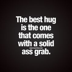 Fun and naughty sex quotes from Kinky Quotes for him and her! Enjoy all our fantastic naughty quotes and sayings right here! Kinky Quotes, Sex Quotes, Life Quotes, Lesbian Quotes, Sexy Love Quotes, Naughty Quotes, Seductive Quotes For Him, Funny Sexy Quotes, Flirting Quotes For Him