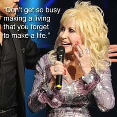 Dolly Parton on being busy.