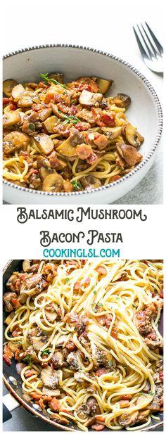Balsamic Mushroom Bacon Pasta Recipe