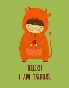 I am Taurus (astrology) Taurus Art, Sun In Taurus, Taurus Bull, Taurus Quotes, Zodiac Signs Taurus, Taurus Woman, Scorpio Moon, Taurus And Gemini, Zodiac Art