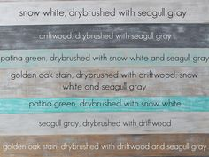 painted plank wall using General Finishes Milk Paint: four of their colors: Snow White, Seagull Gray, Driftwood, and Patina Green - as noted on wood