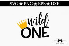 Wild One SVG By Mulia Designs #svg #svgfiles #birthday #cricut #babyshowerideas #babyshirt #onesie #cuttingfiles #cutfile #svgcuts #crafts