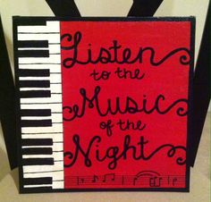 Broadway phantom of the opera music of the night music song lyrics quote canvas painting