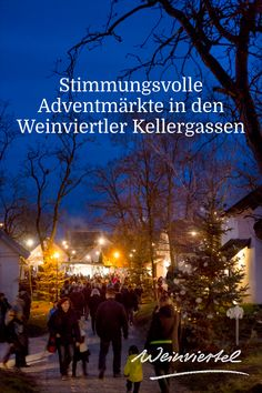Advent in der Kellergasse Advent, Traditional, Movies, Movie Posters, Concerts, Tourism, Mood, Arts And Crafts, Wine