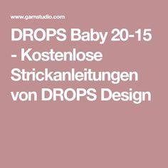 DROPS Baby 20-15 - Kostenlose Strickanleitungen von DROPS Design