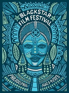 BlackStar Film Festival poster design by the always wonderful Andrea Pippins ♥