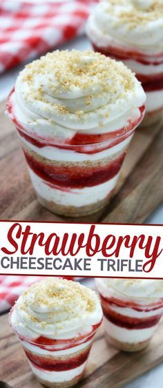 This Strawberry Cheesecake Trifle is an easy, no fuss, summer dessert ...