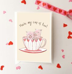 Teacup pig Valentines Day card.  Blank inside for you to write what ever you would like.  You can chose to have an A6 size card (10.5 x 7.4 cm) or an A5 (21 x 14.8 cm) and it is printer on matte 300 gsm high quality white card. The card also comes with an envelope and sealed in a plastic bag for protection.  If you would like to add the persons name above to make it even more special then just message me when you order :)