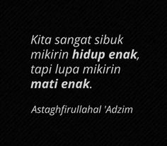 Astagfirullah Islamic Qoutes, Self Reminder, Alhamdulillah, Meaningful Quotes, Quran, Picture Quotes, Muslim, Me Quotes, Faith