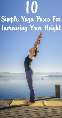 10 Simple Yoga Poses For Increasing Your Height (LOL. I love the claims. Of course yoga helps with bringing space between your bones and cartilage etc, but to claim it will increase your height? Easy Yoga Poses, Yoga Poses For Beginners, Mountain Pose, Before And After Weightloss, Yoga Positions, How To Grow Taller, My Yoga, Yoga Art, Yoga Tips