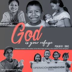 "God is your refuge, and He looks out for those in need. Operation Blessing is pleased to be a part of reaching out to the impoverished around the world. ""Whoever dwells in the shelter of the Most High will rest in the shadow of the Almighty."" - Psalm 91:1 #scripture"