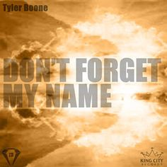 Found Don't Forget My Name by Tyler Boone with Shazam, have a listen: http://www.shazam.com/discover/track/86720093