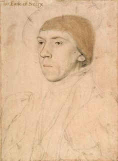 Henry Howard, Earl of Surrey, KG (1516/1517 – 19 January 1547), was an English aristocrat, and one of the founders of English Renaissance poetry. He was a first cousin of Catherine Howard, the fifth wife of King Henry VIII.