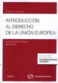 BOU FRANCH, Valentín. Introducción al Derecho de la Unión Europea. Civitas 2014.