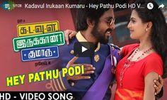 Kadavul Irukaan Kumaru - Hey Pathu Podi HD Video Song => http://www.123cinemanews.com/video-details.php?id=2041