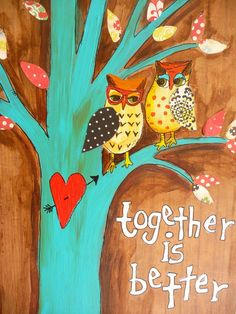 Together is Better Owls Mixed Media Wall Decor by evesjulia12, $58.00 evesjulia12