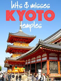 The Temples of Kyoto, Japan: Hits and Misses | packmeto.com