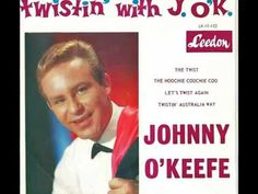 Johnny O'Keefe - The Twist - 1962 - EP 'Twistin' With J. O'K' - Leedon L...