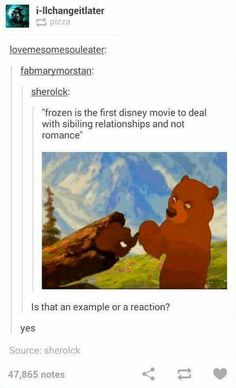 Sorry but Brother Bear is better than Frozen