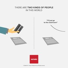 College boys are much familiar with this situation, #Zomato made it easier for you ;) Advertiser:  Zomato #TwokindsofPeople