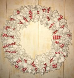Drop cloth wreath. Was fun to make, a lot of work but worth it. I just love how it turned out.