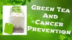 Green Tea reduces the risk of a variety of Cancer