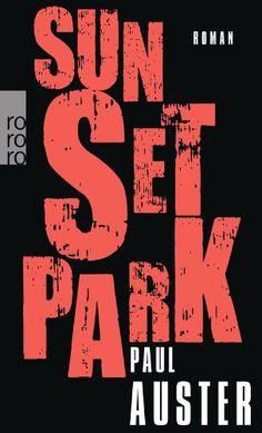 Sunset Park von Paul Auster http://www.amazon.de/dp/3499255162/ref=cm_sw_r_pi_dp_l4b0wb0TKEF6K