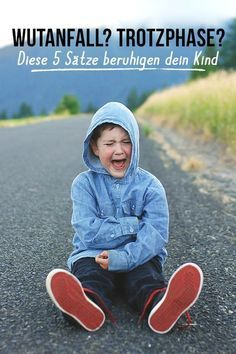 Five sentences to calm an angry child familie.de - You should remember these 5 sentences for your child's next tantrum. So you can calm it down more easily. children # calm down - Baby Feeding Chart, Baby Feeding Schedule, Baby Health, Kids Health, Children Health, Kids And Parenting, Parenting Hacks, Angry Child, Have A Good Sleep