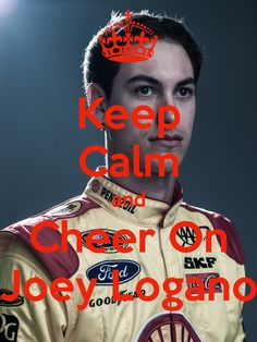 Joey Logano  GO #22 JOEY LOGANO  HE HAS THE BEST PUPPY BROWN EYES  YEP YOU DO JOEY