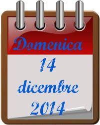 BUONA DOMENICA. http://tucc-per-tucc.blogspot.it/2014/12/14-dicembre.html