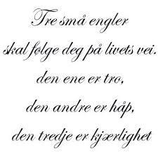 Bilderesultat for engler Favorite Words, Favorite Quotes, Swedish Quotes, Danish Language, Proverbs Quotes, Encouragement Quotes, Love Life, Norway, Faith