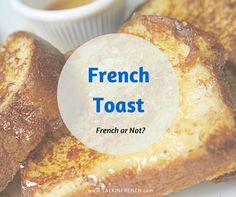 French Toast French or not