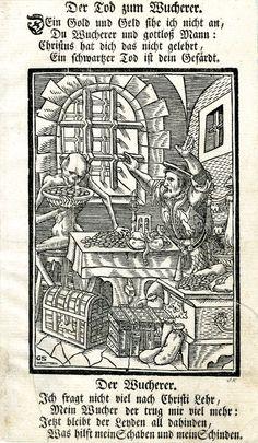 1576 (circa) After: Hans Holbein the Younger Printed by: Johann Konrad von Mechel Print made by: Monogrammist GS - The miser; after Holbein the Younger; interior with Death at left filling coins from a table into a bowl as a male figure at right protests; illustration to 'Der Todten-Tantz, wie derselbe in der weitberühmten Stadt Basel als ein Spiegel menschlicher Beschaffenheit ganz künstlich mit lebendigen Farben gemahlet...', Basel: Mechel, 1796. c.1576