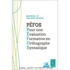 PEFOS - Pour une évaluation formative en orthographe syntaxique