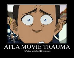 ATLA movie trauma by ~Ishiyaki