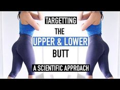 EXERCISES FOR THE UPPER & LOWER BUTT   Scientific Approach to Training Superior & Inferior Glutes - YouTube