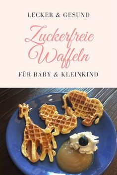 Backen ohne Zucker Baking waffles without sugar works wonderfully. With applesauce, banana or other fruit you can bake delicious sugar-free waffles th. Sugar Free Waffles, Baby Snacks, Baby Led Weaning, Food Humor, Baby Food Recipes, Finger Foods, Kids Meals, Toddler Meals, Healthy Snacks
