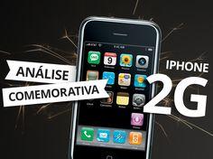 iPhone 2G: analisamos o primeiro modelo do iPhone!
