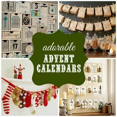 Adorable DIY Advent Calendars-- love these cute ideas!