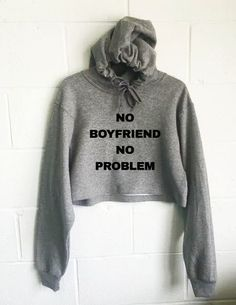 No Boyfriend No Problem Cropped Hoodie