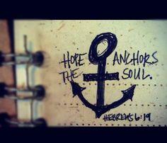 †~ HOPE anchors the soul. ~†~ Hebrews 6:19. ~†