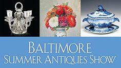 Baltimore Summer Antiques Show @ Baltimore Convention Center (Baltimore, MD)
