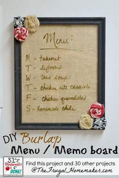 DIY Burlap Menu/Memo Board (Day 11 of 31 days of Pinterest: Pinned to Done - The Frugal Homemaker | The Frugal Homemaker
