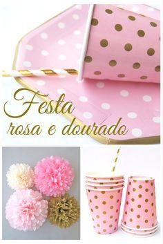 Festa rosa e dourado com descartáveis e decorações da Polka Dot Festas.