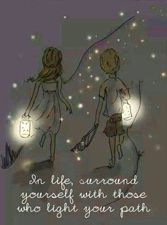 """""""In life, surround yourself with those who light your path"""" - Rose Hill Designs by Heather Stillufsen Best Inspirational Quotes, Great Quotes, Me Quotes, Motivational Quotes, Thank You Quotes, Wisdom Quotes, Path Quotes, Happy Girl Quotes, Poster Quotes"""
