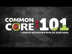 Common Core: 101 - 5 Minute Breakdown With Dr. Duke Pesta - YouTube
